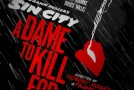 Enfin un trailer pour Sin City 2 : A Dame To Kill For