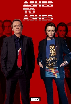 Ashes To Ashes - Série TV