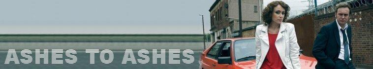 Ashes To Ashes - Série télé